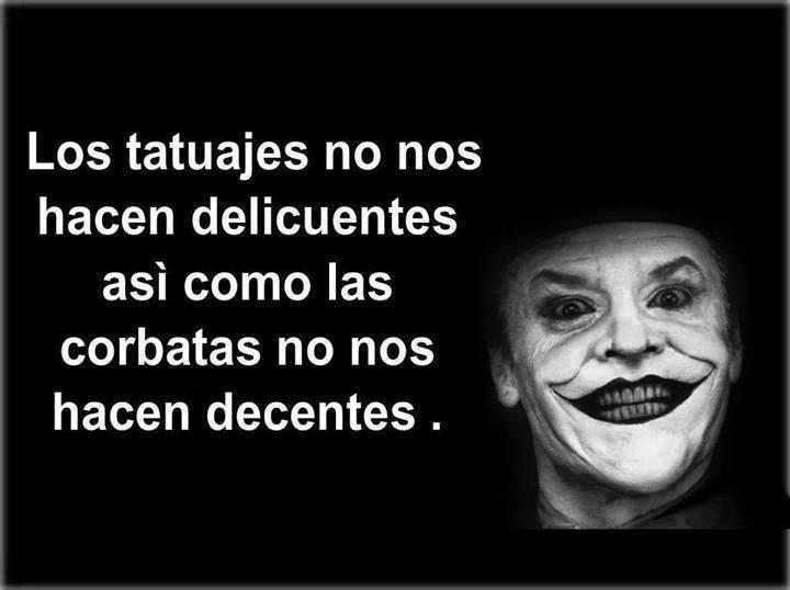 LOS TUTUAJES NO NOS HACEN DELINCUENTES