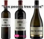 Los peores tres vinos