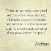 Todo en la vida es temporal