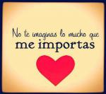 Me importas mucho